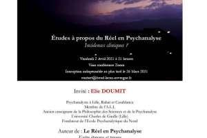 Etudes à propos du Réel en Psychanalyse     Incidences cliniques?
